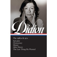 Joan Didion: The 1980s & 90s (jacketed edition)